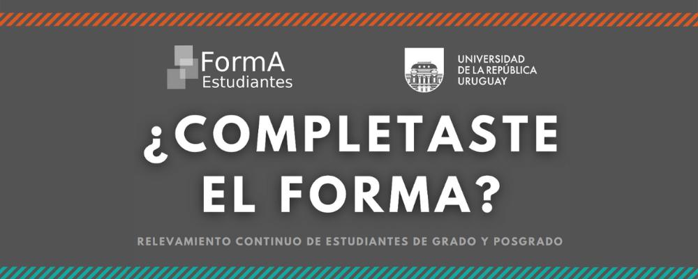 Imagen con fondo gris y texto: ¿Completaste el forma? Relevamiento continuo de estudiantes de grado y posgrado