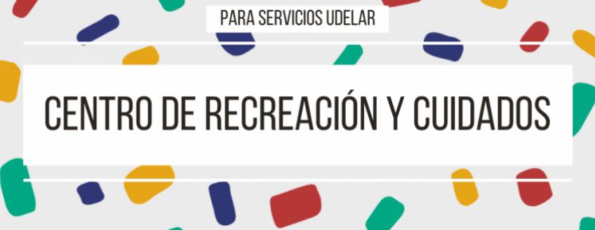 """Imagen con textura y texto: """"Para servicios Udelar. Centro de Recreación y Cuidados"""""""
